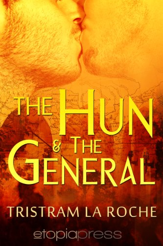 Book: The Hun and the General by Tristram La Roche