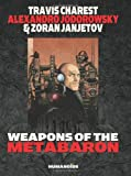 img - for Weapons of the Metabaron (Metabarons) book / textbook / text book