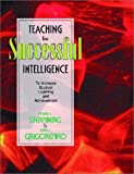 Teaching Successful Intelligence (0130293377) by Robert Sternberg