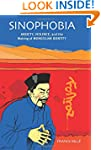 Sinophobia:Anxiety, Violence & The Ma...