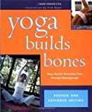 img - for Yoga Builds Bones: Easy, Gentle Stretches That Prevent Osteoporosis by Jan Maddern (2002-07-01) book / textbook / text book