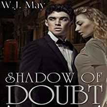 Shadow of Doubt, Part 2 (       UNABRIDGED) by W.J. May Narrated by Elizabeth Meadows