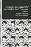 img - for The Least Developed and the Oil-Rich Arab Countries : Dependence, Interdependence or Patronage? (Paperback)--by Kunibert Raffer [2014 Edition] book / textbook / text book