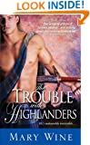 The Trouble with Highlanders (The Sutherlands Book 2)