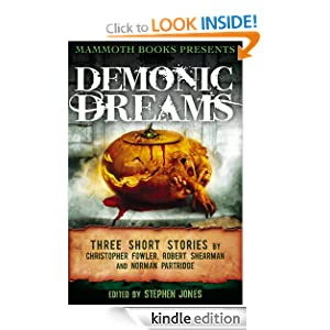 Mammoth Books presents Demonic Dreams - Christopher Fowle, Norman Partridge, Robert Shearman