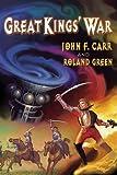 Great Kings War (Lord Kalvin #2)