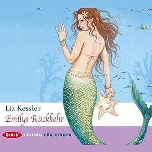 Emilys Rückkehr Hörbuch