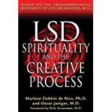 LSD, Spirituality and the Creative Process: Based on the Groundbreaking Research of Oscar Janiger, M.D.by Oscar Janiger