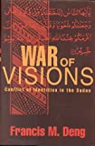 War of Visions: Conflict of Identities in the S...
