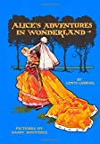 Alices Adventures in Wonderland (Calla Editions)