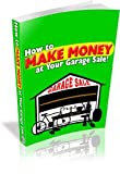 51MMWspO2SL. SL160  How To Make Money At Your Garage Sale Audio Seminar