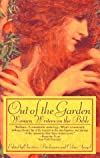 Out of the Garden: Women Writers on the Bible