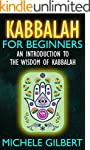 Kabbalah For Beginners: An Introducti...
