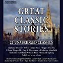 Great Classic Stories: 22 Unabridged Classics (       UNABRIDGED) by Alphonse Daudet, Saki, Oscar Wilde Narrated by Hugh Laurie, Stephen Fry, Barbara Leigh-Hunt
