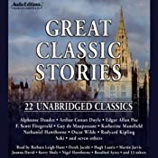 Great Classic Stories: 22 Unabridged Classics | [Alphonse Daudet, Saki, Oscar Wilde]