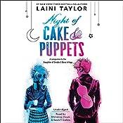 Night of Cake & Puppets | [Laini Taylor]