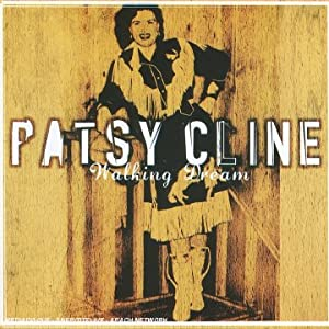 Patsy Cline - Walkin' After Midnight / There He Goes