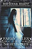 Faery Tales and Nightmares (0007456867) by Marr, Melissa