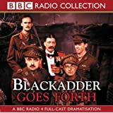 Blackadder Goes Forth (BBC Radio Collection)by Richard Curtis