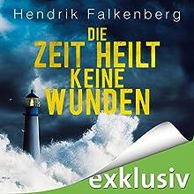Die Zeit heilt keine Wunden (Hannes Niehaus 1) Hörbuch von Hendrik Falkenberg Gesprochen von: Oliver Schönfeld