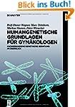 Humangenetische Grundlagen f�r Gyn�ko...