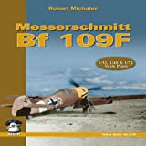 img - for Messerschmit Bf 109 F (Yellow) book / textbook / text book
