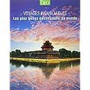 Les plus belles destinations - Voyages inoubliables Edition 2014