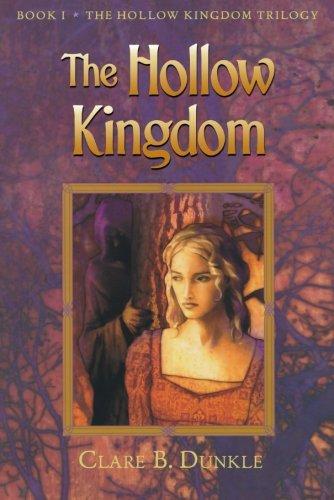 The Hollow Kingdom (The Hollow Kingdom Trilogy)