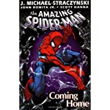 Amazing Spider-Man Volume 1: Coming Home TPB: Coming Home v. 1by J. Michael Straczynski