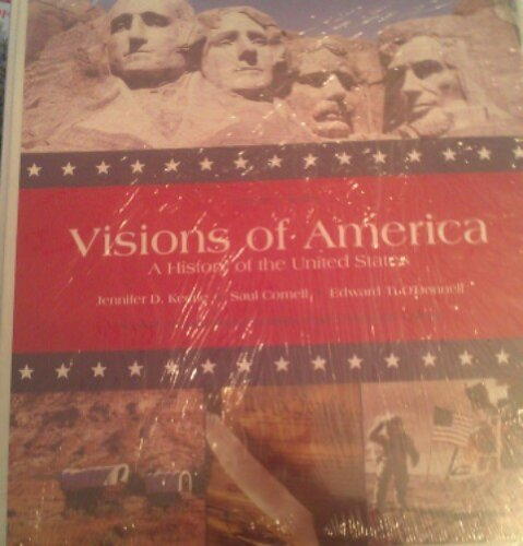 Visions of America A History of the United States Second Custom Edition for Hillsborough Community College