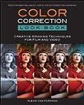 Color Correction Look Book: Creative...