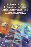 img - for Cybercrime, Cyberterrorism, and Cyberwarfare book / textbook / text book
