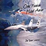 Joe Leister - One Pass Haul Ass