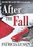 img - for By Patricia Gussin After the Fall [Hardcover] book / textbook / text book