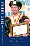 img - for Manny Pacquiao: Story Bigger Than Boxing book / textbook / text book