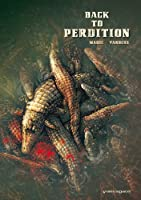 Back to perdition, Tome 1 :