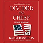 Divider-in-Chief: The Fraud of Hope and Change | Kate Obenshain