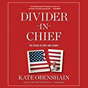Divider-in-Chief: The Fraud of Hope and Change | [Kate Obenshain]