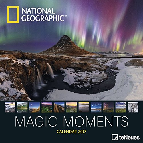 National Geographic: Magic Moments 2017 Broschürenkalender