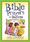 Bible Prayers for Bedtime (Bedtime Bible Stories)