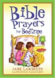 Bible Prayers for Bedtime (Bedtime Bible Stories)