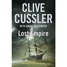 Lost Empire (       UNABRIDGED) by Clive Cussler, Grant Blackwood Narrated by Scott Brick