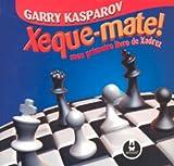 Xeque - Mate ! Meu Primeiro Livro de Xadrez - 9788536307626
