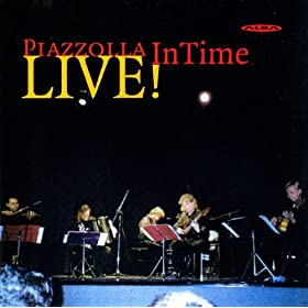Intime Quintet: Piazzolla Live!