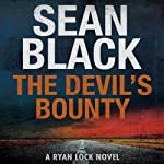 The Devil's Bounty (       UNABRIDGED) by Sean Black Narrated by Elijah Alexander