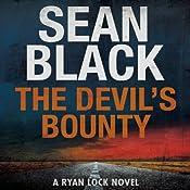 The Devil's Bounty: A Ryan Lock Novel, Book 4 | Sean Black