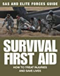 Survival First Aid: How to Treat Inju...