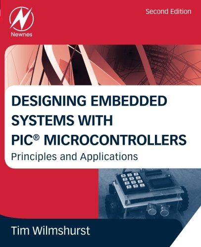 designing-embedded-systems-with-pic-microcontrollers-principles-and-applications