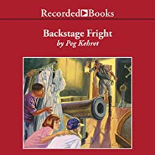 Backstage Fright (       UNABRIDGED) by Peg Kehret Narrated by Carine Montbertrand