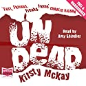 Undead (       UNABRIDGED) by Kirsty McKay Narrated by Amy Shindler